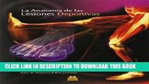 [PDF] ANATOM�A DE LAS LESIONES DEPORTIVAS, LA (Color) (Spanish Edition) Full Collection