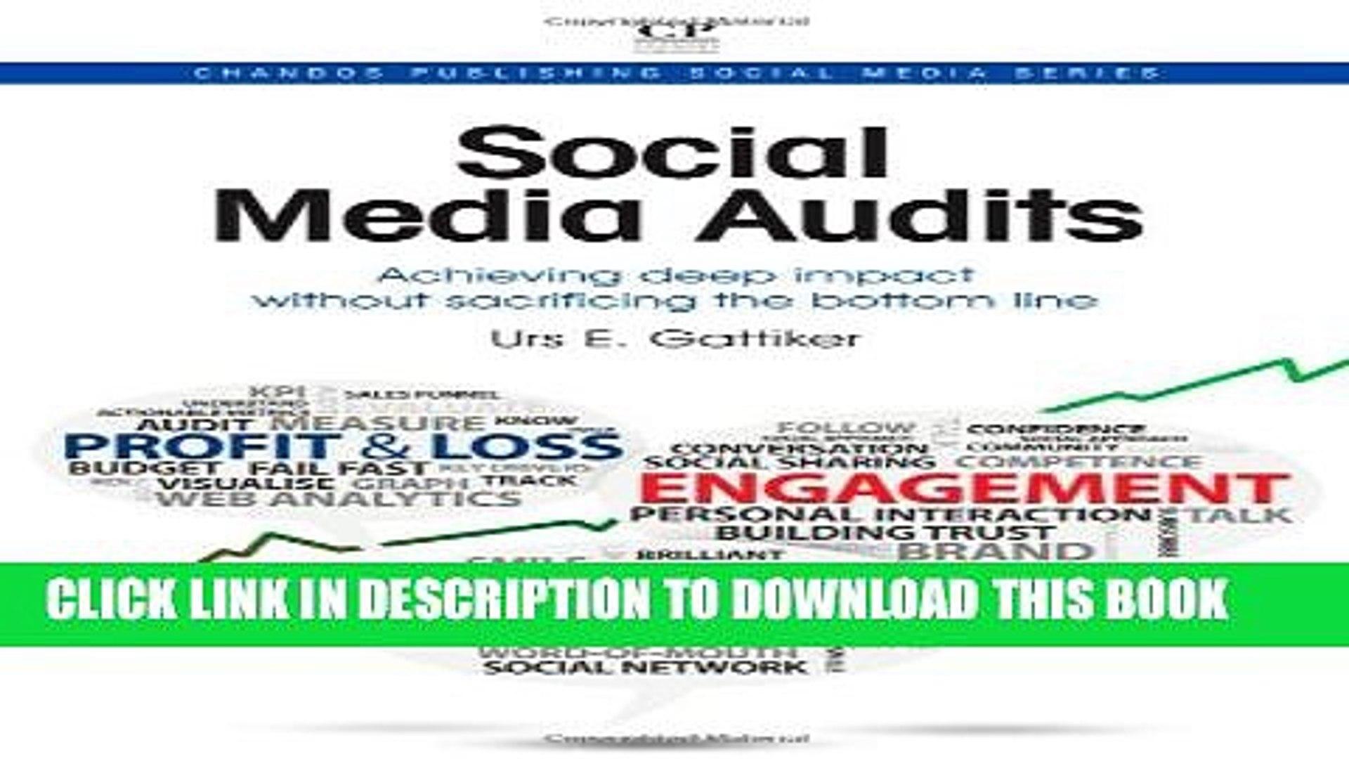 [PDF] Social Media Audits: Achieving Deep Impact Without Sacrificing the Bottom Line (Chandos