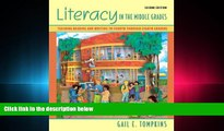 behold  Literacy in the Middle Grades: Teaching Reading and Writing to Fourth Through Eighth
