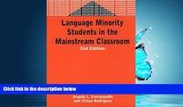 Popular Book Language Minority Students in the Mainstream Classroom (Bilingual Education