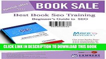 [PDF] Beginner s Guide to SEO: Simple training web site optimization for search engines Popular