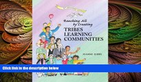 different   Reaching All by Creating Tribes Learning Communities