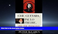 Enjoyed Read Che Guevara, Paulo Freire, and the Pedagogy of Revolution (Culture and Education