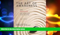 there is  The Art of Awareness, Second Edition: How Observation Can Transform Your Teaching