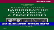 [PDF] Workbook for Merrill s Atlas of Radiographic Positioning and Procedures: Volume 1 Full Online