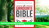 READ BOOK  The Graduate Bible- A coaching guide for students and graduates on how to stand out in