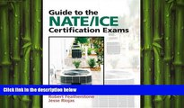 book online Guide to NATE/ICE Certification Exams (3rd Edition)