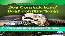 [PDF] Boa Constrictor / Boa Constrictora (Killer Snakes / Serpientes Asesinas) Popular Colection