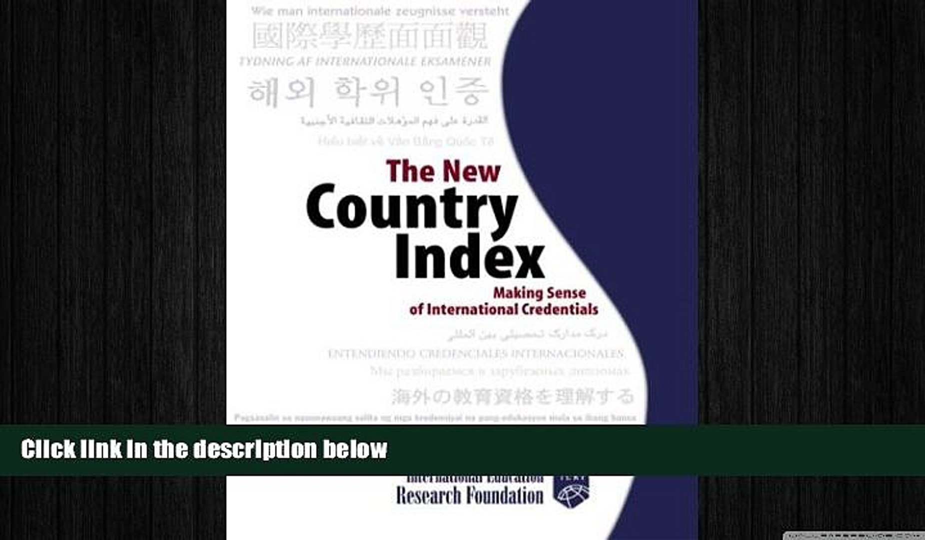 READ book  The New Country Index: Making Sense of International Credentials  FREE BOOOK ONLINE