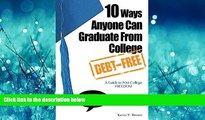 Enjoyed Read 10 Ways Anyone Can Graduate From College Debt-Free: A Guide to Post-College Freedom