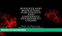Enjoyed Read Budgets and Budgeting for College and University Department Chairs: How to Maximize