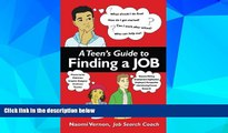 Big Deals  A Teen s Guide to Finding a Job  Best Seller Books Best Seller
