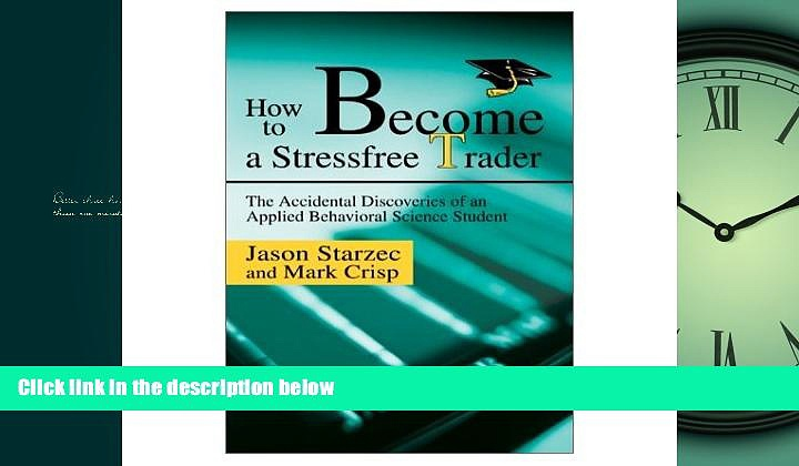 Enjoyed Read How To Become A Stressfree Trader
