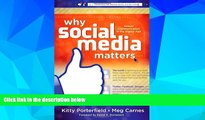 Big Deals  Why Social Media Matters: School Communication in the Digital Age  Best Seller Books