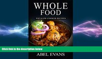 there is  Whole: The 30 Day Whole Food Diet Cookbook© (The Healthy Whole Foods Eating Challenge