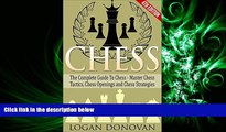 behold  Chess: The Complete Guide To Chess - Master: Chess Tactics, Chess Openings and Chess