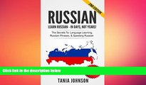 different   RUSSIAN - Learn Russian - In Days, Not Years!: The Secrets To Learning, Russian