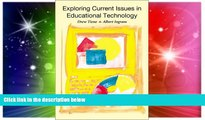 Must Have PDF  Exploring Current Issues in Educational Technology  Best Seller Books Most Wanted
