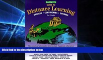 Big Deals  Barron s Guide to Distance Learning: Degrees, Certificates, Courses (Barrons Guide to