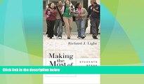 Big Deals  Making the Most of College: Students Speak Their Minds  Best Seller Books Best Seller