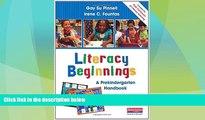Big Deals  Literacy Beginnings: A Prekindergarten Handbook  Free Full Read Most Wanted