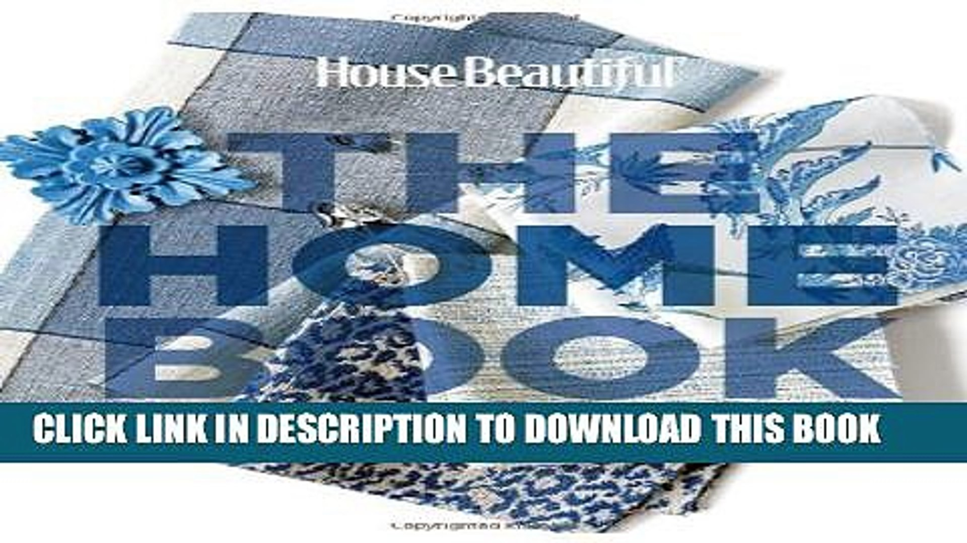 [PDF] House Beautiful The Home Book: Creating a Beautiful Home of Your Own (House Beautiful