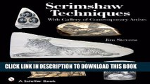 [New] Scrimshaw Techniques: With Gallery of Contemporary Artists (Schiffer Books) Exclusive Full