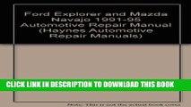[New] Ford Explorer   Mazda Navajo Automotive Repair Manual: All Ford Explorer and Mazda Navajo