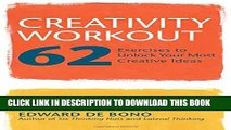 [PDF] Creativity Workout: 62 Exercises to Unlock Your Most Creative Ideas Popular Colection