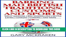 [PDF] Barking Mad British Traditions, Customs and Sports: Welly Wanging, Bog Snorkelling, Nettle