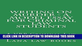 PDF Writing on Murder a Model Essay For Criminal Law Studen