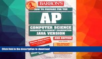 FAVORITE BOOK  How to Prepare for the AP Computer Science Exam (Barron s AP Computer Science)