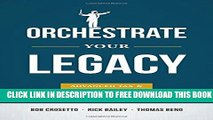 Collection Book Orchestrate Your Legacy: Advanced Tax   Legacy Planning Strategies
