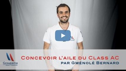 Concevoir l'aile du Class AC, par Gwénolé Bernard