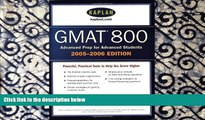Free [PDF] Downlaod  Kaplan GMAT 800, 2005-2006 (Kaplan GMAT Advanced)  BOOK ONLINE