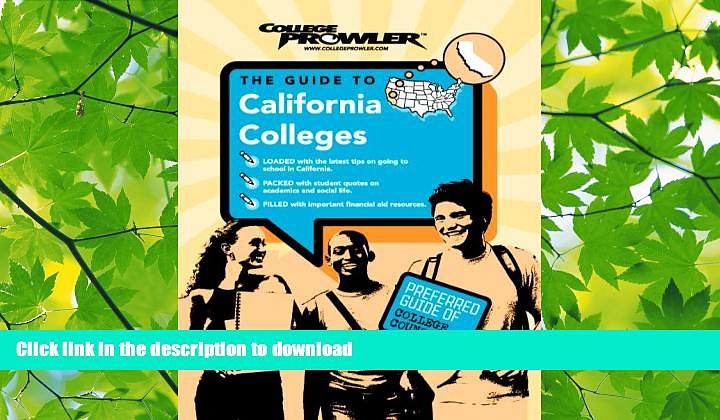 READ BOOK  California Colleges (College Prowler) (College Prowler: California Colleges)  BOOK