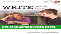 [PDF] Write Beside Them: Risk, Voice, and Clarity in High School Writing Popular Online