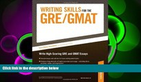 FREE DOWNLOAD  Writing Skills for the GRE and GMAT Tests READ ONLINE