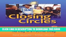 [PDF] Closing Circles: 50 Activities for Ending the Day in a Positive Way Full Online