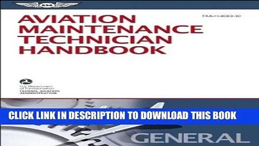 New Book Aviation Maintenance Technician Handbook – General:  FAA-H-8083-30 (FAA Handbooks series)
