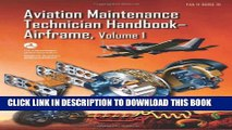 New Book Aviation Maintenance Technician Handbook—Airframe: FAA-H-8083-31 Volume 1 (FAA
