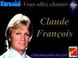 """Karaoké Claude François """"Je t'aime trop toi"""""""
