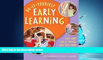 Enjoyed Read Do-It-Yourself Early Learning: Easy and Fun Activities and Toys from Everyday Home