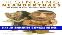 [PDF] The Singing Neanderthals: The Origins of Music, Language, Mind, and Body Popular Colection