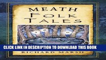 [PDF] Meath Folk Tales (Folk Tales: United Kingdom) Popular Colection
