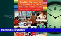 Popular Book Creative Materials and Activities for the Early Childhood Curriculum, Enhanced