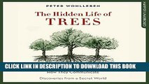 [PDF] The Hidden Life of Trees: What They Feel, How They Communicate - Discoveries from a Secret