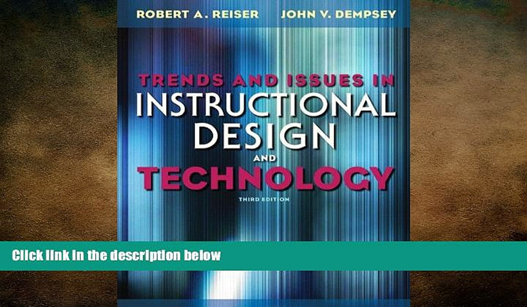 Behold Trends And Issues In Instructional Design And Technology Video Dailymotion