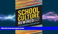 there is  School Culture Rewired: How to Define, Assess, and Transform It