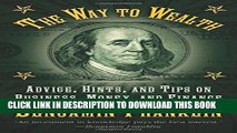 [PDF] The Way to Wealth: Advice, Hints, and Tips on Business, Money, and Finance Popular Online